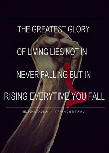 Greatest Glory of Living Nerlson Mandela
