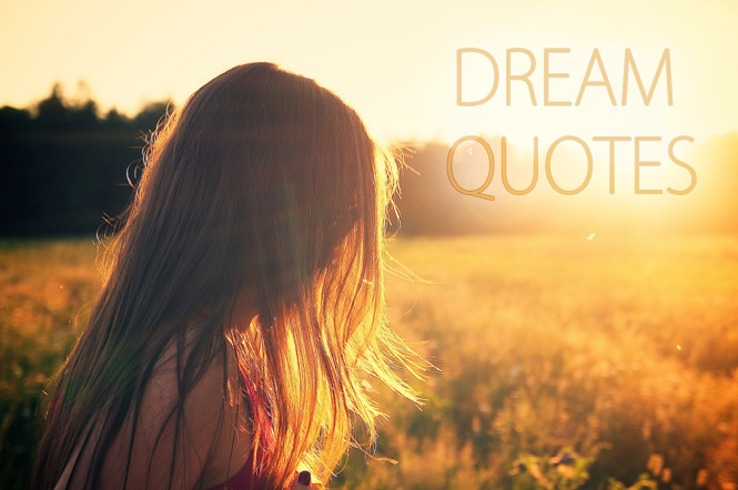 dreams quotes hope and wonder