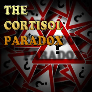 The Cortisol Paradox Is Cortisol Good or Bad